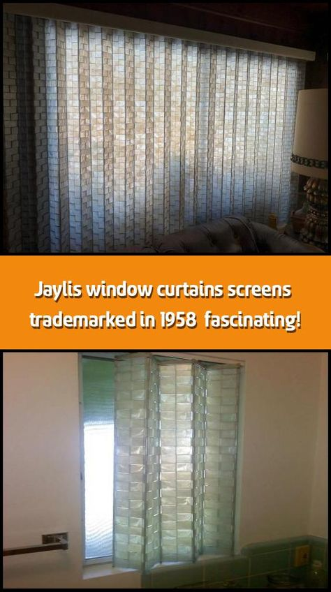 Jaylis Window Curtains Screens Trademarked In 1958 Fascinating