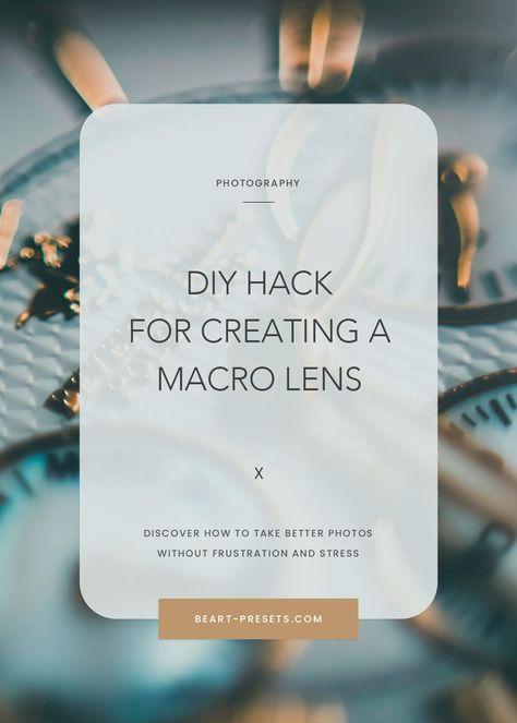 DIY Hack for Creating a Macro Lens