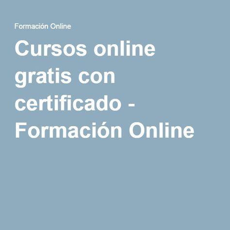 Cursos Online Gratuitos Con Certificado Portales Y Requisitos 2021 Cursillo Cursos De Ingles Gratis Formacion Online