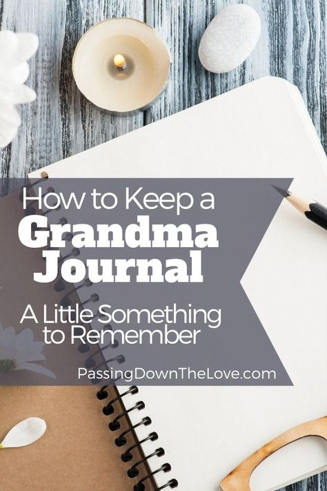 Keep a Grandmother Journal. Grandkids will love you for it. The best way to remember something is to write it down. Take a moment to make some entries into your Grandmother Journal to help you and your Grandchildren remember the early days! Grands Parents, Grandchildren, Grandkids, Granddaughters, Family History Book, Grandmothers Love, Memory Journal, Journal Writing Prompts, New Grandma