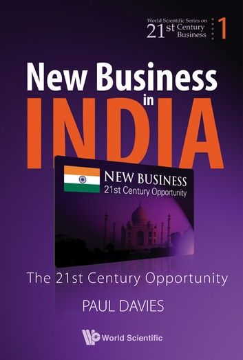 New Business In India The 21st Century Opportunity Business