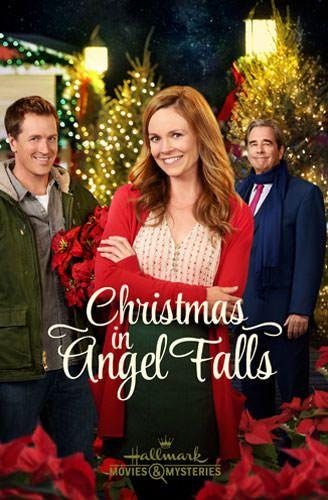 Christmas In Angel Falls With Rachel Boston Paul Greene Beau Bridges 2017 Hallmark Channel Christmas Movies Romantic Christmas Movies Christmas Movies