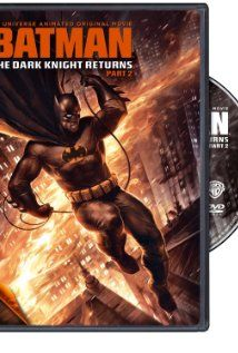 Batman The Dark Knight Returns Part 2 2013 Batman The Dark