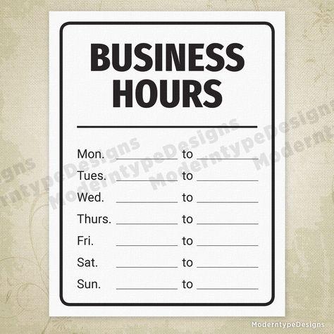 Business Hours Printable Sign (editable)