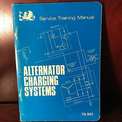 Advertisement Ebay Alternator Charging Systems Service Training Manual Ts 951 Aug 1969 Vauxhall In 2020 Alternator System Train