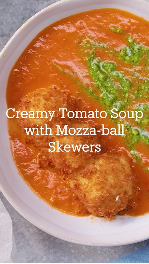 Creamy Tomato Soup with Mozza-ball Skewers