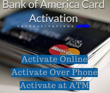 How To Activate Bank Of America Credit Card Through An Easy Step