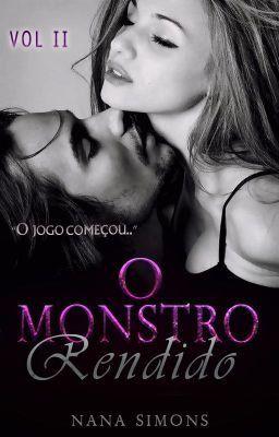 Incompleto O Monstro Rendido Serie No Berco Da Mafia 2º Livro