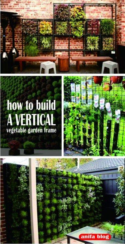 17 Amazing Vertical Garden Ideas For Your Small Space Backyard Garden Layout Vertical Garden Small Backyard Gardens