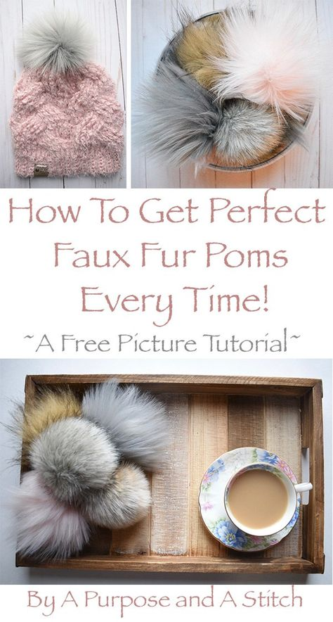 Faux Fur Pom Pom Tutorial Kunstpelz Pom Pom Tutorial von A Purpose und A Stitch Yarn Projects, Knitting Projects, Crochet Projects, Pom Pom Crafts, Yarn Crafts, Diy Crafts, Pom Pom Tutorial, Tutu Tutorial, Tutorial Crochet