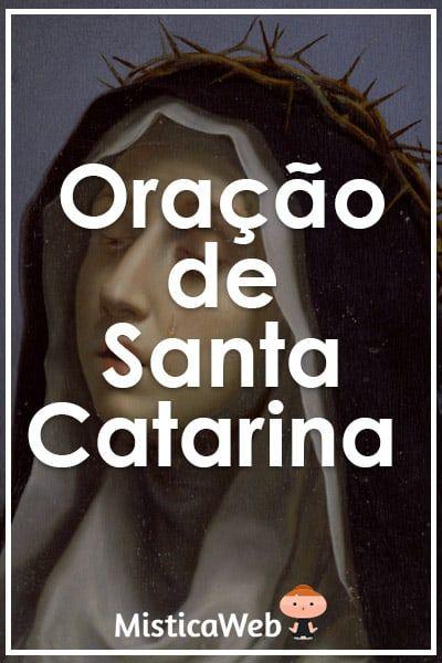 Oracao De Santa Catarina Para O Amor Inimigos