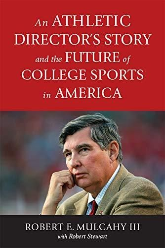 An Athletic Director's Story and the Future of College Sports in America - Default