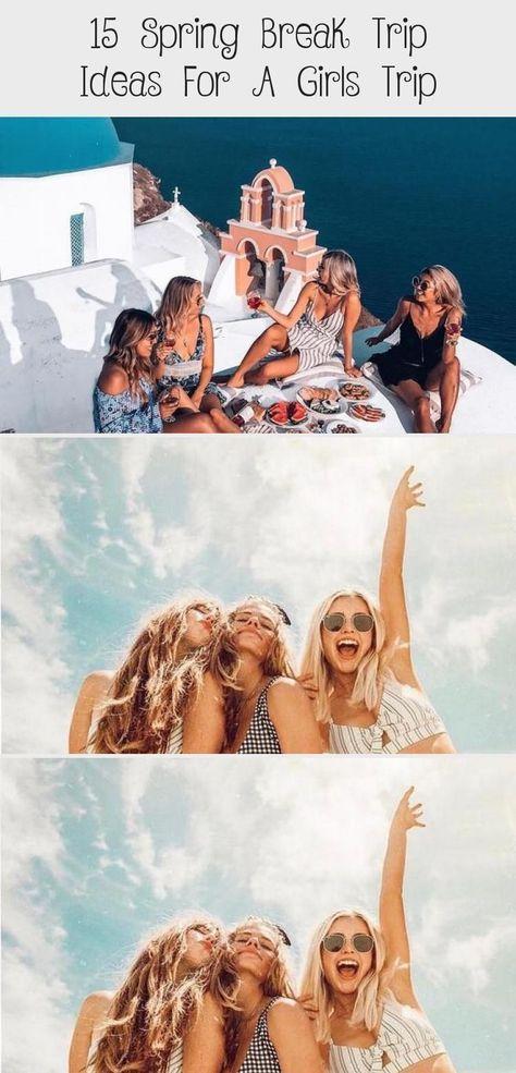 15 travel ideas for spring break for a girls trip - Travel and Reize, #break #gi... -  15 travel ideas for spring break for a girls trip – Travel and Reize, #break #girls #ideas #Reize - #break #Girls #ideas #reize #spring #springbreakcancun #springbreakcollege #springbreakdestinations #springbreakdestinationsfamilies #springbreakideas #springbreakideascollege #springbreakoutfitsbeach #springbreakoutfitscollege #springbreakoutfitsforteens #springbreakparty #springbreakpictures #springbreakquote