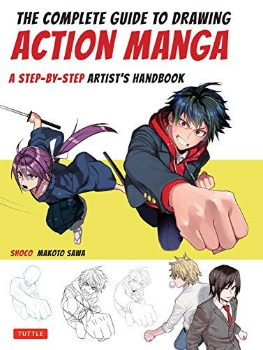 The Complete Guide To Drawing Action Manga A Step By Step Artist S Handbook Paperback In 2020 Free Reading Books To Read Free Books
