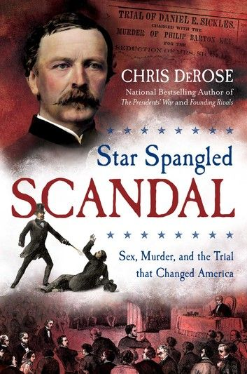Star Spangled Scandal Ebook By Chris Derose Bestselling Author
