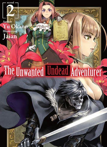 The Unwanted Undead Adventurer: Volume 2 Ebook Download