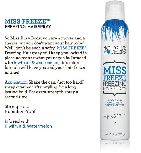 freeze your hair!