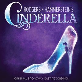 Rodgers Hammerstein S Cinderella Original Broadway Cast