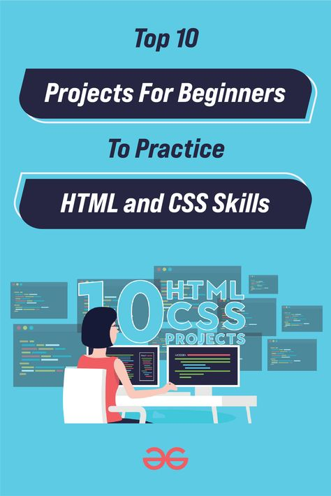 Top 10 Projects For Beginners To Practice HTML and CSS Skills