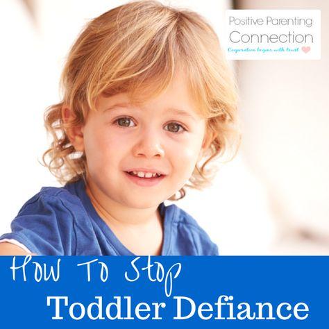 Toddler Misbehavior and Defiance Improves with Positive Discipline