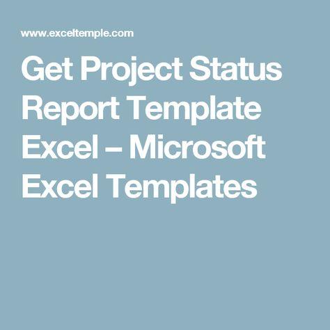 Get Project Status Report Template Excel u2013 Microsoft Excel - project status report template