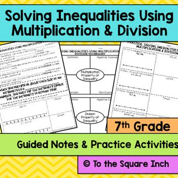 Solving Inequalities Using Multiplication And Division Notes Solving Inequalities One Step Equations Multiplication And Division