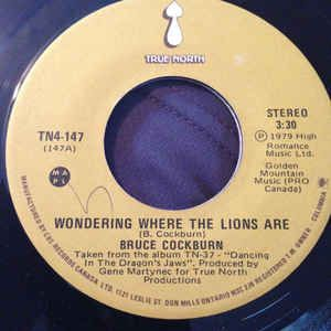 bruce cockburn wondering where the lions are