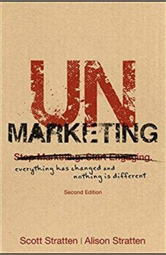 Unmarketing Everything Has Change Book Marketing Business Books