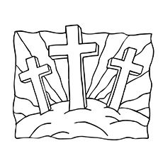 Matthew 2636 2810 John 181 2018 Jesus Crucifixion Resurrection The Three Crosses Coloring Page