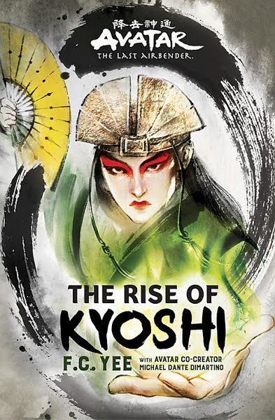 Download Ebooks Avatar The Rise Of Kyoshi By F C Yee Michael