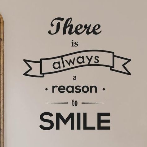 There Is Always a Reason to Smile Wall Sticker Cut It Out Wall Stickers Colour: Bright Yellow