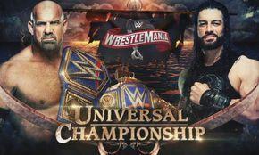 Roman Reigns Vs Goldberg Announced For Wwe Wrestlemania 36 Wrestling News Roman Reigns Wwe Summerslam Wwe