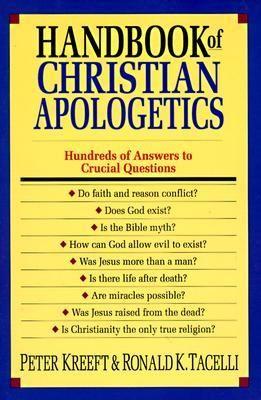 Pdf Download Handbook Of Christian Apologetics By Peter Kreeft