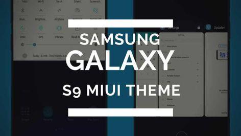 Download Samsung Galaxy S9 Plus Miui Theme V9 Theme