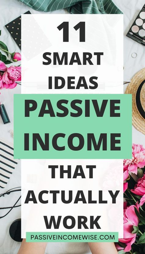 Passive Income Ideas That Work In 2020