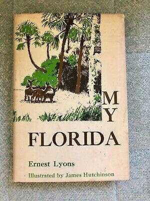 My Florida Hardback Signed By Both Author Illustrator 1969 Free Shipping Ebay In 2020 Florida Illustration Author