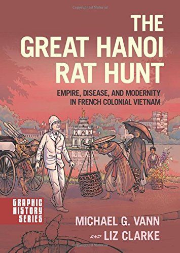 Download Pdf The Great Hanoi Rat Hunt Empire Disease And