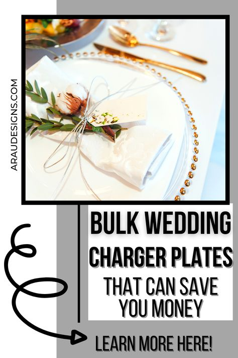 Save money with these stunning wedding charger plates by AraUDesigns. Looking for charger plates for your rustic, boho, or modern wedding? Check out these cheap bulk wedding charger plates that can save you money! Find gold, silver, rose gold, black and white plates to match any wedding theme. Can't afford glass chargers? Check out our best alternative to still achieve that glass charger look! Visit araudesigns.com for wedding tips and DIY ideas! #araudesigns #chargerplates #wedding #onabudget