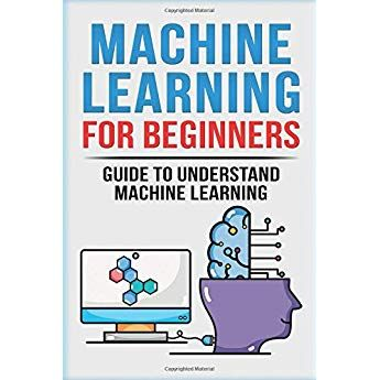Machine Learning For Beginners Guide To Understand Machine Learning Machine Learning Neural Net Learn Artificial Intelligence Deep Learning Machine Learning