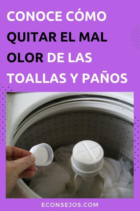 Con Esta Receta Casera Aprendes Cómo Quitar El Mal Olor De Las Toallas Como Lavar Las Toallas Lavar Toallas Limpiar Lavadoras
