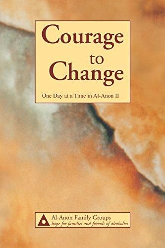 Courage To Change One Day At A Time In Al Anon Ii Free Download Ebooks Pdf 0910034796 The Daily Meditations Reminders And Courage To Change Al Anon Courage