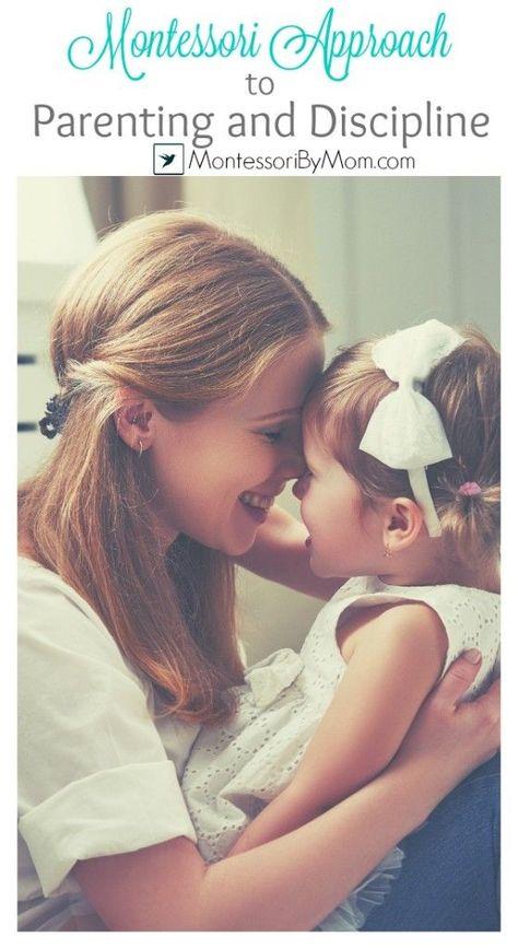 A Montessori Approach To Parenting and Discipline - Montessori By Mom