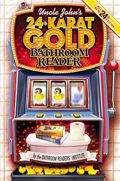 2012 Uncle John S 24 Karat Gold Bathroom Reader Uncle John S