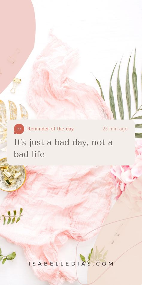 Bad days build better days! But to give you the strength to push through, let me share with you my powerful and inspirational bad days positive affirmation quotes! Motivational and uplifting wisdom to remind you that bad days will pass.