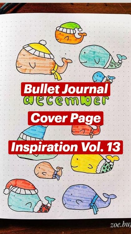 Bullet Journal  Cover Page  Inspiration Vol. 13