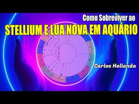 COMO SOBREVIVER ao Stellium e Lua Nova em Aquário - YouTube