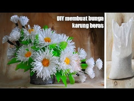 Cara Membuat Bunga Dari Karung Beras Dan Kantong Plastik Ide Kreatif Membuat Kerajinan Tangan Youtube Bunga Kreatif Ide