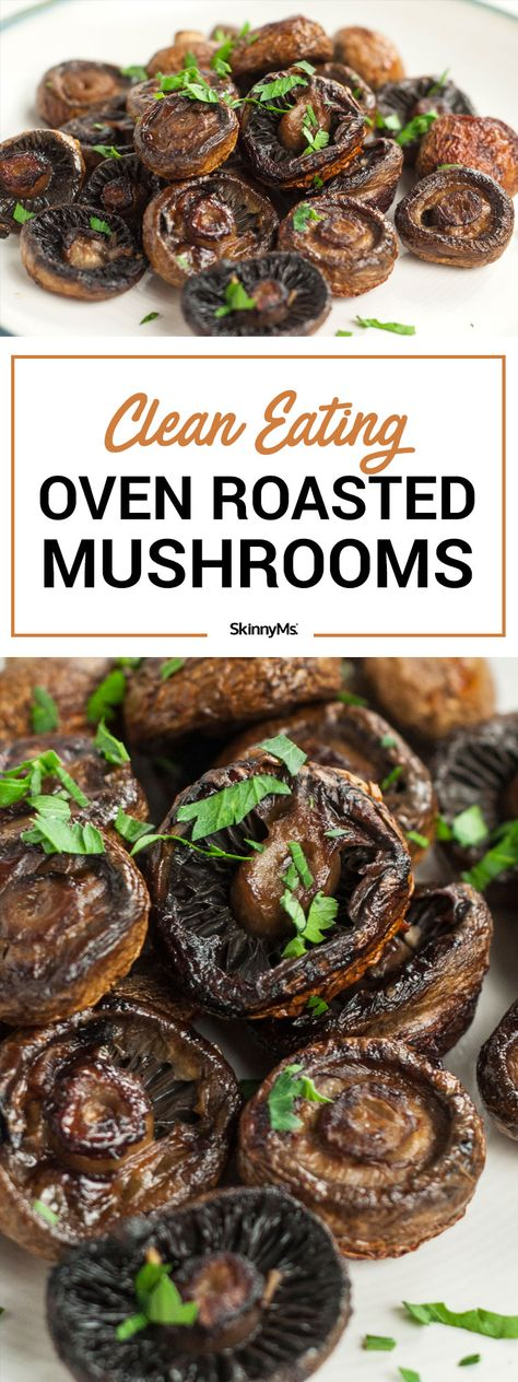 Clean Eating Oven Roasted Mushrooms #cleaneating #cleaneats #skinnyms