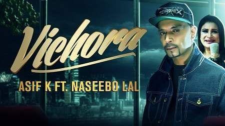 Vichora Song Mp3 Download Asif K Ft Naseebo Lal Punjabi 2019 Mp3 Emotional Songs Songs Top Trending Songs