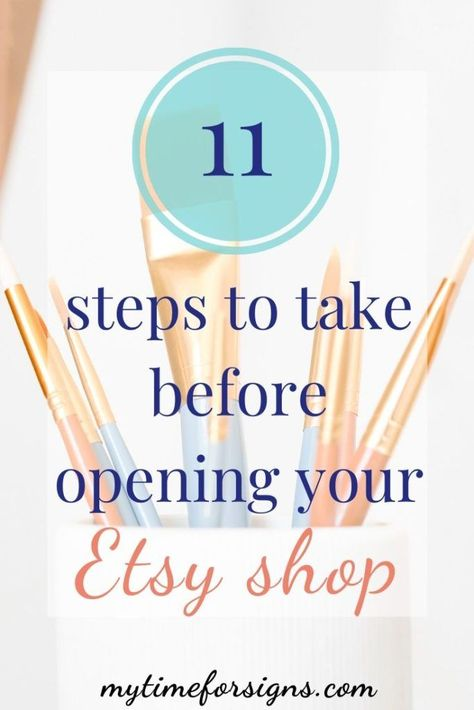 11 Things to do Before Opening your Etsy Shop - My Time For Signs- The Blog